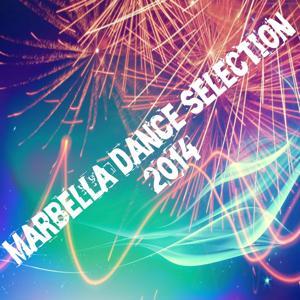 Marbella Dance Selection 2014 (50 Super Hits Electro House & EDM)