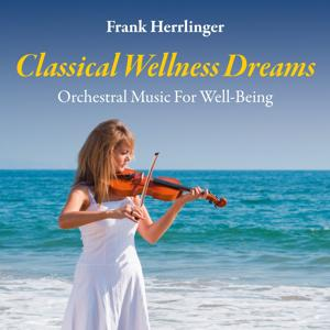 Classical Wellness Dreams: Orchestral Music for Well-Being