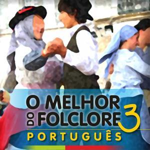 O Melhor do Folclore Português, Vol. 3