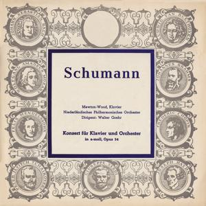 Schumann: Concerto pour piano in A Minor, Op.54