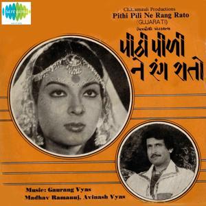Pithi Pili Ne Rang Rato (Original Motion Picture Soundtrack)
