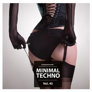 Minimal Techno, Vol. 43