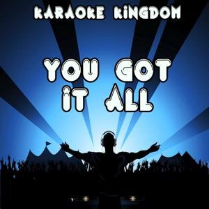 You Got It All (Karaoke Version) [Originally Performed By Union J]