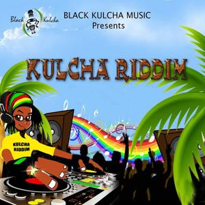 Kulcha Riddim (Black Kulcha Music Presents)