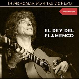 El Rey del Flamenco (Original Recordings)