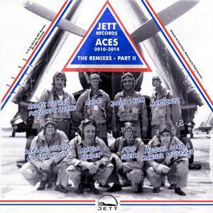 Jett Records Aces, Vol. 2 (2010-2014) [The Remixes]