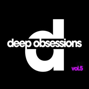 Deep Obsessions, Vol. 5