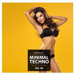 Minimal Techno, Vol. 36