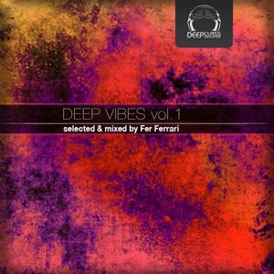 Deep Vibes, Vol. 1 (Selected & Mixed by Fer Ferrari)