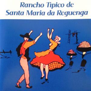 Rancho Típico de Santa Maria da Reguenga