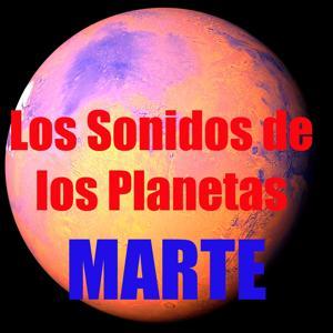 Sonidos de Marte (Los Sonidos de los Planetas)