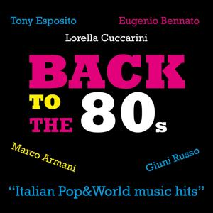 Back to the 80s (Italian Pop & World Music Hits)