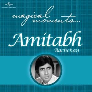 Magical Moments - Amitabh Bachchan