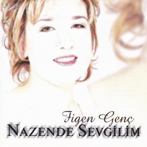 Nazende Sevgilim