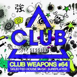 Club Session Pres. Club Weapons No. 64