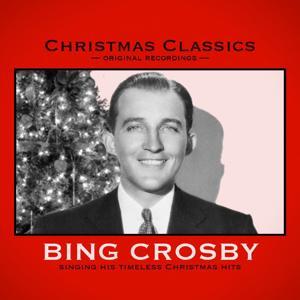 Christmas Classics: Bing Crosby