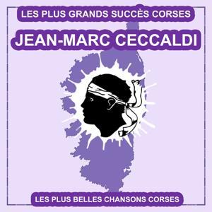Les plus belles chansons Corses (Les plus grandes chansons Corses)