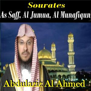 Sourates As Saff, Al Jumua, Al Munafiqun (Quran)