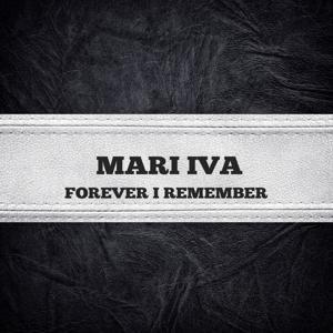 Forever I Remember