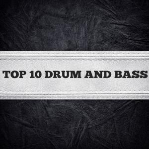 Top 10 Drum and Bass