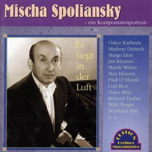 Mischa Spoliansky - Es liegt in der Luft (Titel: 1926-1932)