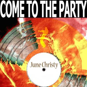 Come to the Party (Remastered)