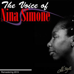 The Voice Of Nina Simone (Remastering 2015)