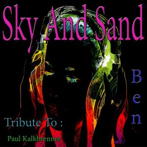 Sky and Sand: Tribute to Paul Kalkbrenner