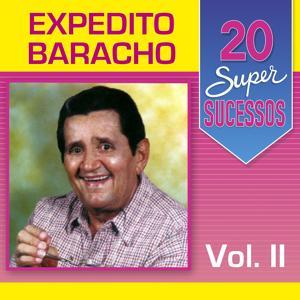 20 Super Sucessos: Expedito Baracho, Vol. 2