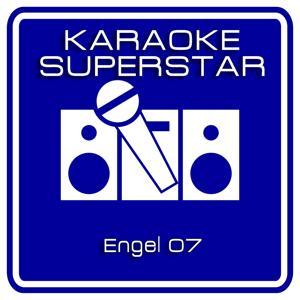 Engel 07 (Karaoke Version) [Originally Performed By Hubert Kah]
