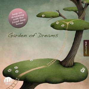 Garden of Dreams, Vol. 2 - Sophisticated Deep House Music