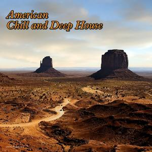 American Chill and Deep House