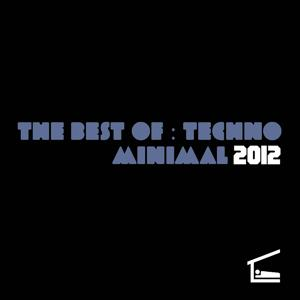 The Best of Techno Minimal 2012
