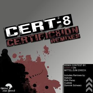Certific8ion Remixes