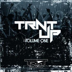 TRNT Up!, Vol. One