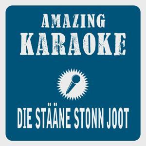 Die Stääne stonn joot (Karaoke Version) (Originally Performed By Cat Ballou)