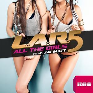 All the Girls (feat. Jai Matt)