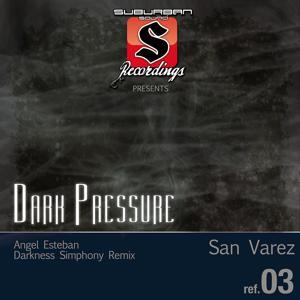 Dark Pressure