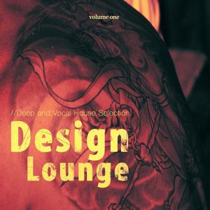 Design Lounge, Vol. 1 (Deep and Vocal House Selection)
