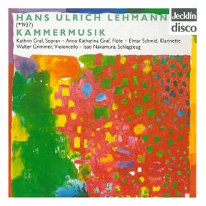 Hans Ulrich Lehmann: Kammermusik
