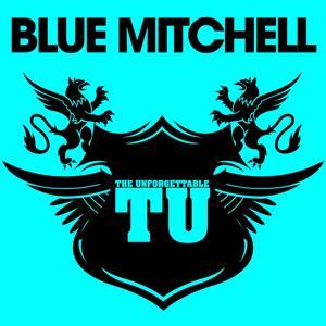 The Unforgettable Blue Mitchell