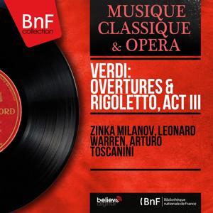 Verdi: Overtures & Rigoletto, Act III (Mono Version)