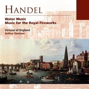 Handel Water Music and Music for the Royal Fireworks