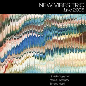 New Vibes Trio (Live 2005)