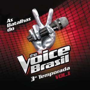 The Voice Brasil - Batalhas - 3ª Temporada - Vol. 1