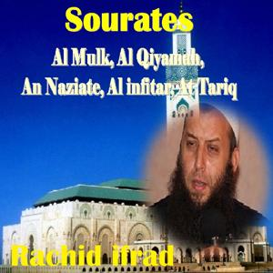 Sourates Al Mulk, Al Qiyamah, An Naziate, Al infitar, At Tariq (Quran)