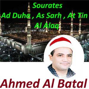 Sourates Ad Duha, As Sarh, At Tin, Al Alaq (Quran)