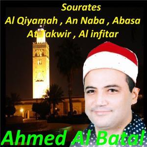Sourates Al Qiyamah, An Naba, Abasa, At Takwir, Al Infitar (Quran)