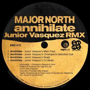 Major North Annihilate Junior Vasquez RMX