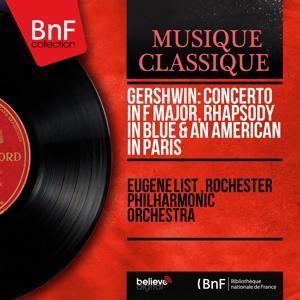 Gershwin: Concerto in F Major, Rhapsody in Blue & An American in Paris (Stereo Version)